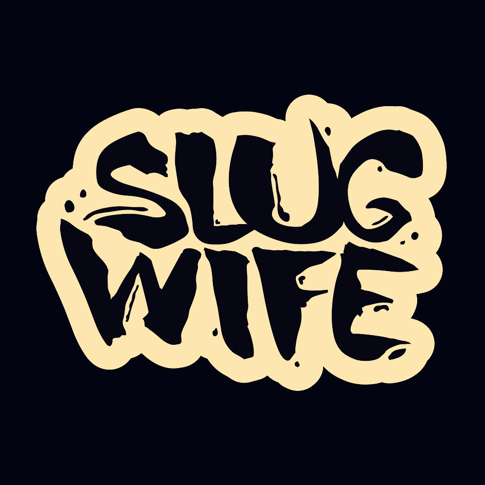 Slug Wife