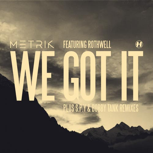 We Got It (S.P.Y Remix)