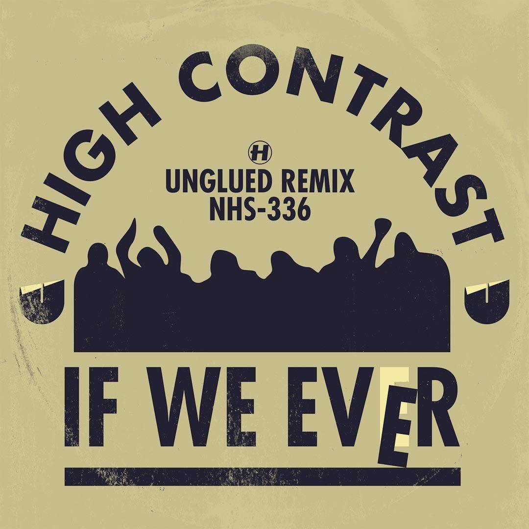 If We Ever (Unglued Remix)