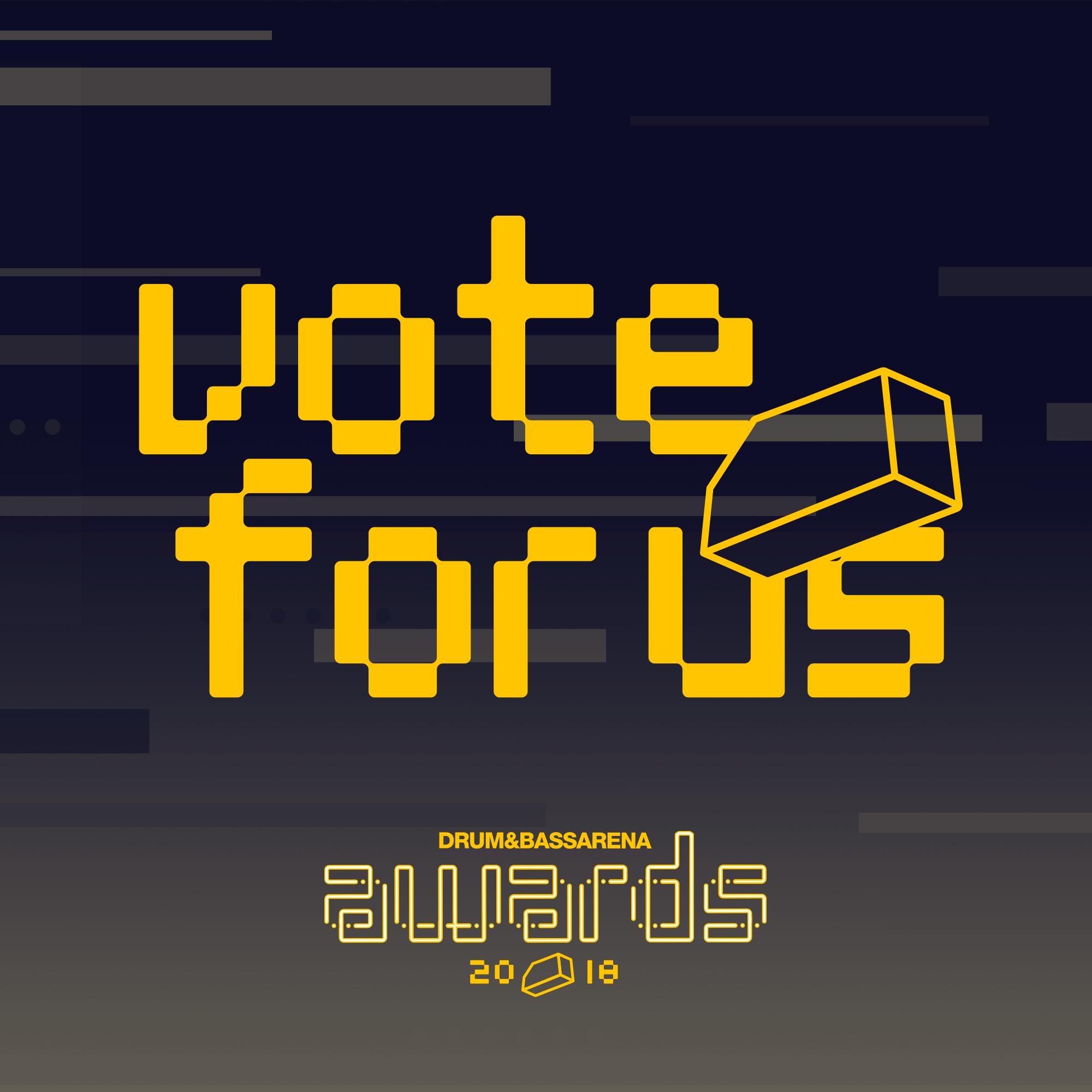 Vote For Us - Drum&BassArena Awards 2018