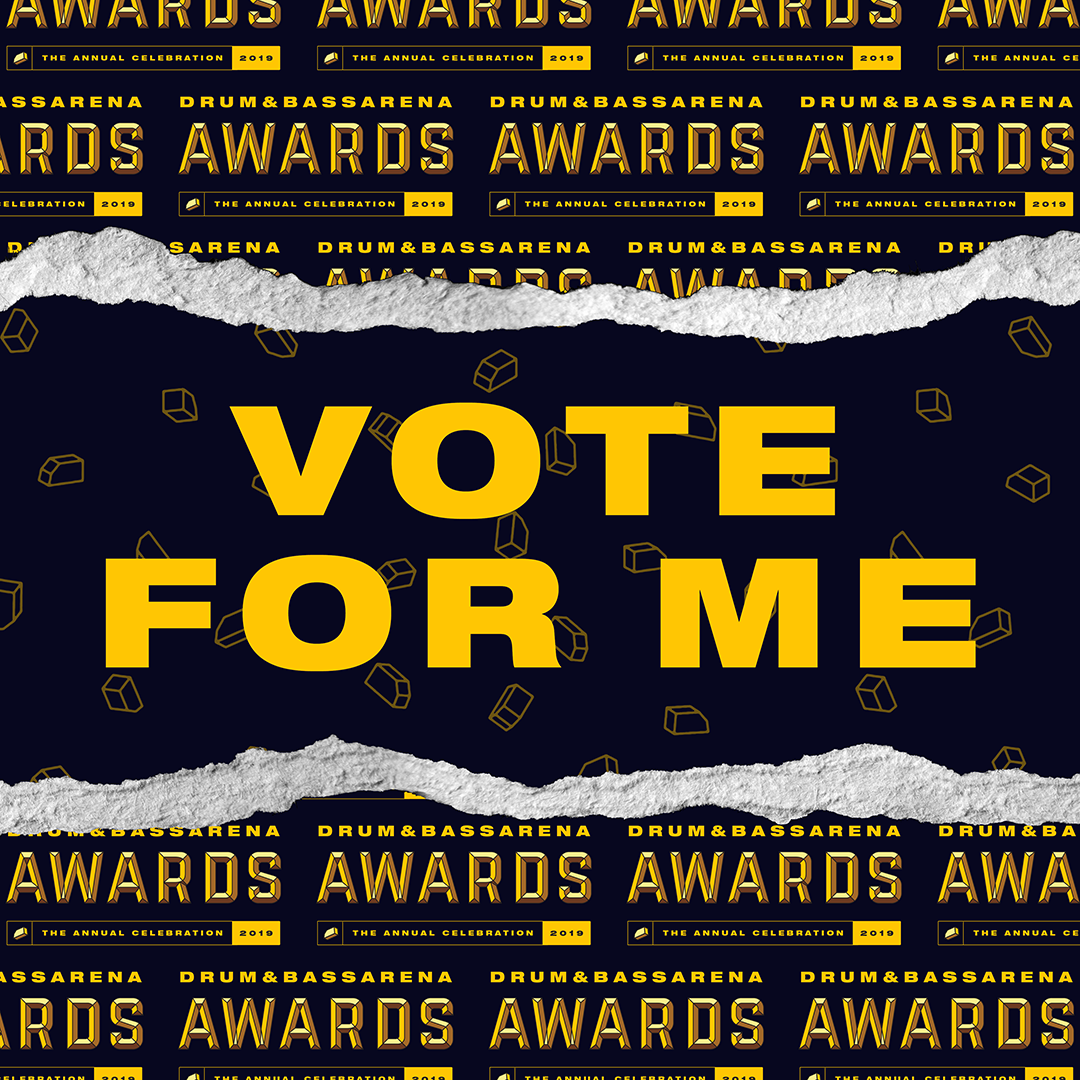 Vote For Me - Drum&BassArena Awards 2019