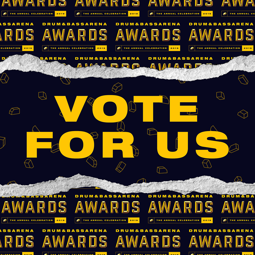 Vote For Us - Drum&BassArena Awards 2019